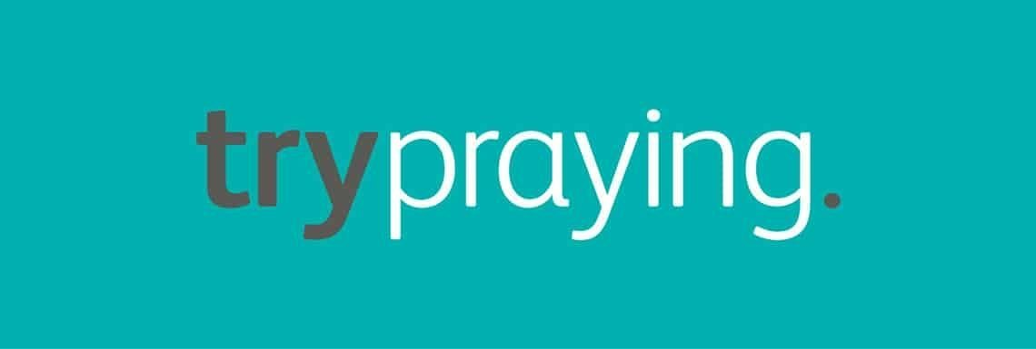 trypraying basingstoke