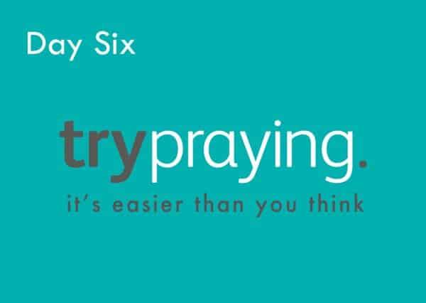 Trypraying Day 6: Prayer Gives Power