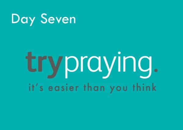 Trypraying Day 7: Overwhelmed by Love