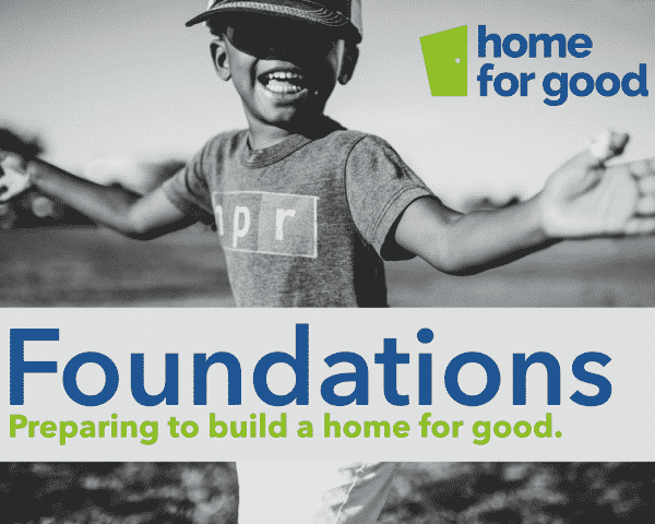 'Home for Good' Foundations Course